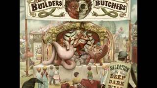 The Builders and the Butchers - Barcelona