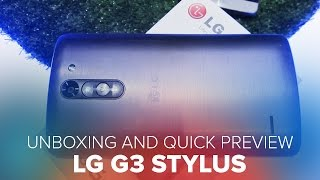 Unboxing and Quick Preview of LG G3 Stylus