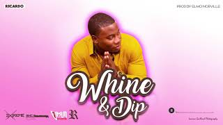 "Ricardo - Whine & Dip ""2019 Soca"" Official Audio"