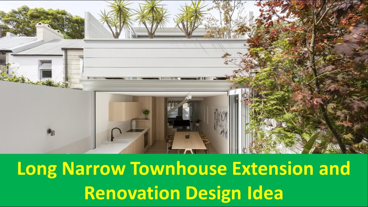 Long Narrow Townhouse Extension and Renovation Design Idea - YouTube