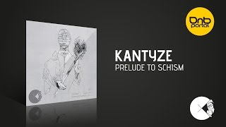 Kantyze - Prelude to Schism  [Concussion Records]