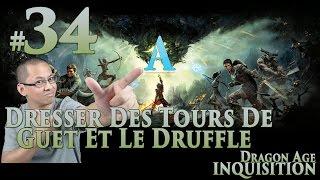 Dragon Age: Inquisition FR [Voleur] #34 Dresser des tours de guet et le druffle (Cauchemar*)