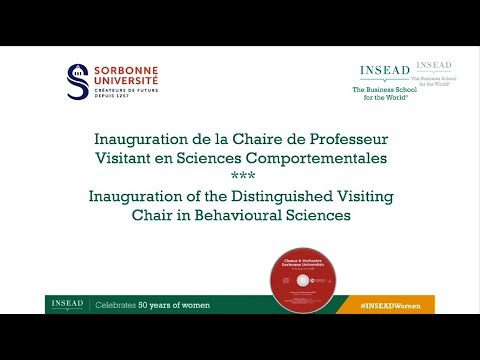 Inauguration of the INSEAD-Sorbonne University Distinguished Visiting Chair in Behavioural Sciences