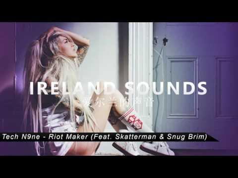 Tech N9ne - Riot Maker (Feat. Skatterman & Snug Brim)