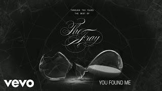 "The Fray - The Fray explain ""You Found Me"""