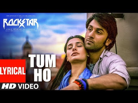 rockstar:-tum-ho-lyrical-video-song-|-ranbir-kapoor-|-nargis-fakhri-|-t-series
