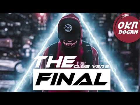 DJ Okan DOGAN - The Final  ( 2020 Original Mix )