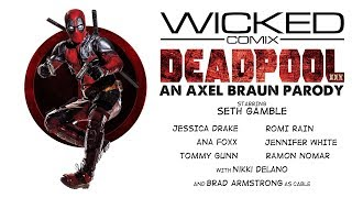 DEADPOOL XXX: AN AXEL BRAUN PARODY-official trailer