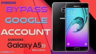 Bypass Google Account Samsung Galaxy A5 (6) SM-A510 Remove FRP NO PC NO OTG