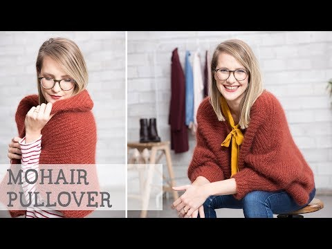 Youtube-Tutorial: Strickanleitung: Oversized Pullover aus Mohair