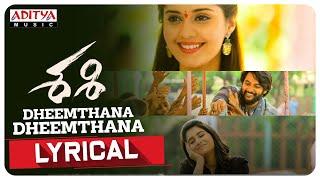 Dheemthana Dheemthana Lyrical |Sashi Songs| Aadi, Surbhi, Rashi Singh |Arun Chiluveru|Srinivas Naidu