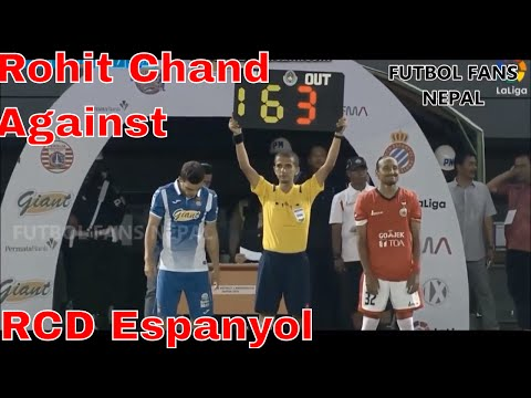 Rohit Chand Entering The Field Against  RCD Espanyol