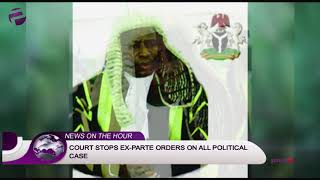 COURT STOPS EX PARTE ORDERS ON ALL POLITICAL CASE