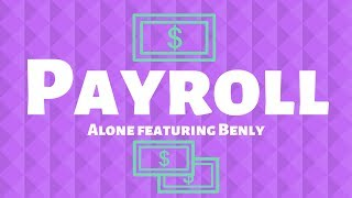 Alone. - Payroll ft. Benly (Official Lyric Video)