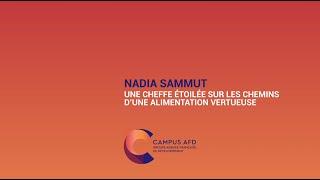 Nadia Sammut : Une cheffe étoilée sur les chemins d'une alimentation vertueuse