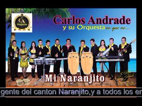 Carlos Andrade y Su Orq-- MI NARANJITO letra y musica de carlos andrade