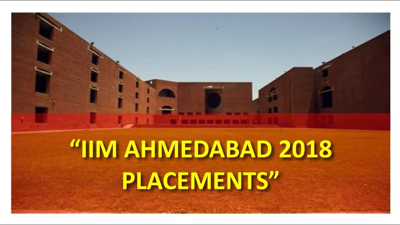 IIM Ahmedabad 2018 Placements | Must watch for MBA aspirants | Salary of MBA