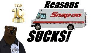 Top 10 Reasons Snap-On SUCKS!