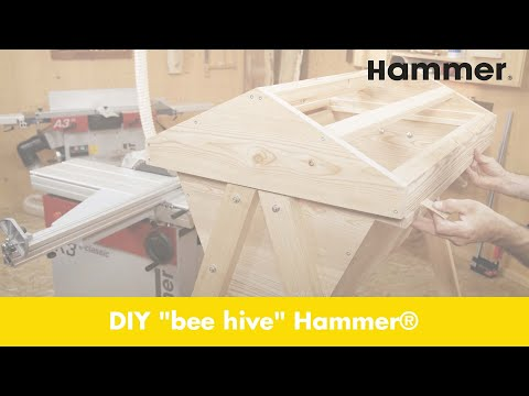 """Hammer® woodworking project """"top bar  hive"""""""