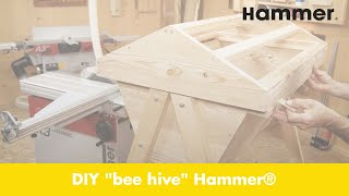 "DIY Hammer® woodworking project ""bee hive"""