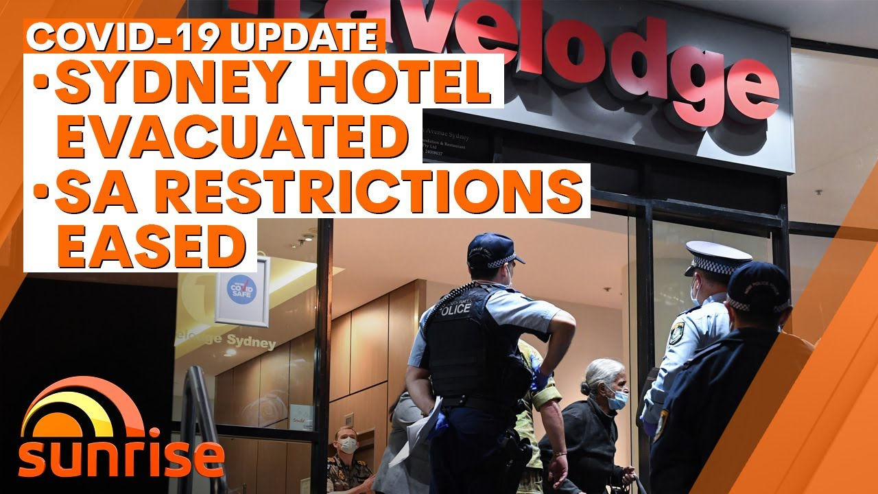 COVID-19 Update: Sydney hotel evacuated, South Australia restrictons eased | 7NEWS