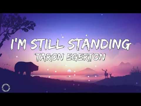 Download Im still standing    Taron Egerton    lyrics