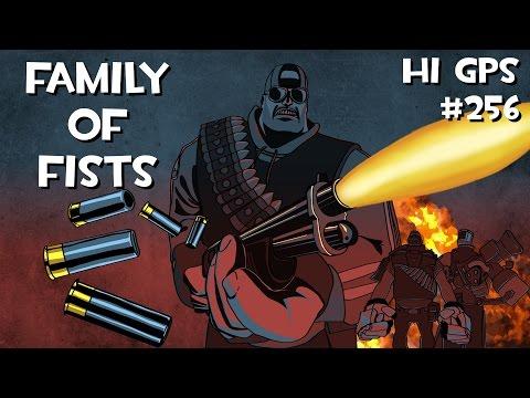 TF2: Family of Fists - Hi GPS #256
