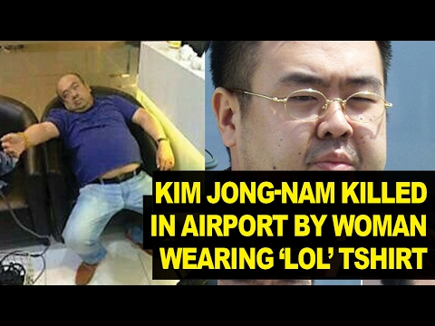 Female 'LOL' Assassins POISONED Kim Jong-Un's Half-brother in Malaysian Airport
