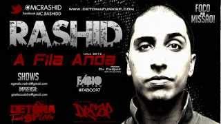 Video RASHID - A FILA ANDA - (PROD DJ CAIQUE 2012) download MP3, 3GP, MP4, WEBM, AVI, FLV Juli 2018
