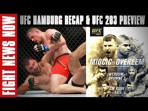 UFC Fight Night Hamburg LIVE on FN Recap, UFC 203: Miocic vs. Overeem Preview on Fight News Now