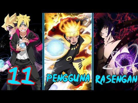 11 Pengguna Rasengan Di Anime Naruto & Boruto..!! Jutsu Legendaris & Andalan Naruto!