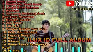 ILUX ID Full Album Terbaru, Pamet Kerjo, Pendhosa