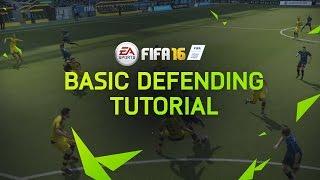 FIFA 16 Tutorial - Basic Defending