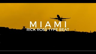 "Rick Ross x Jake One type beat ""Miami""  