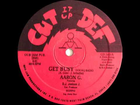 Aaron G. (Featuring. D.J. Jealous J.) - Get Busy (Vocal Radio Mix)