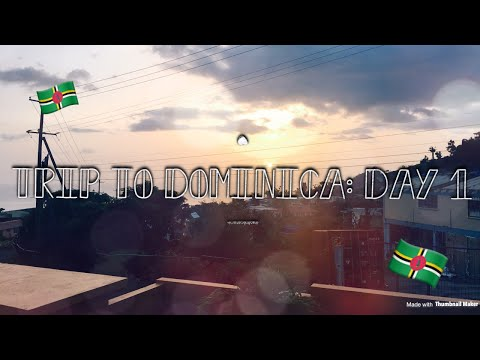 Trip to Dominica🇩🇲: Day 1|| PREVIEW