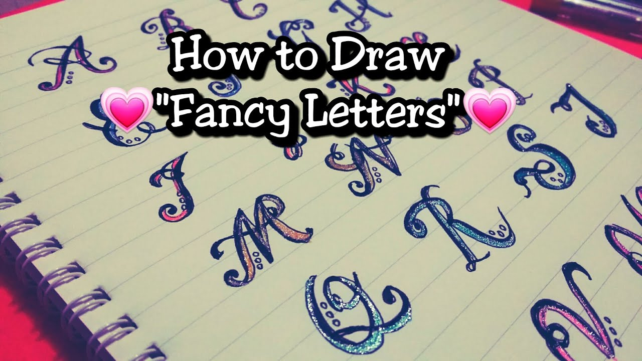 how to make fancy letters how to draw quot fancy letter quot with some glitters 669