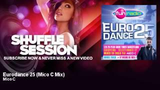 Mico C - Eurodance 25 - Mico C Mix