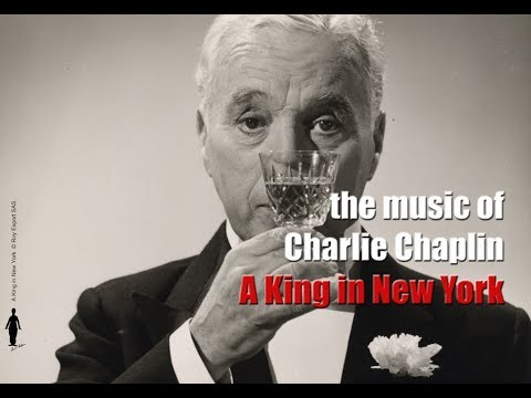 Charlie Chaplin - A King in New York Original Motion Picture Soundtrack