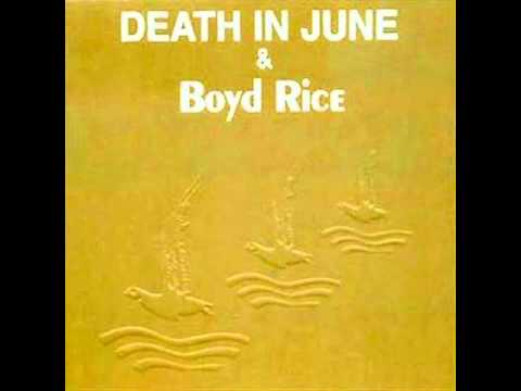 Death in June & Boyd Rice - An ancient tale is told mp3