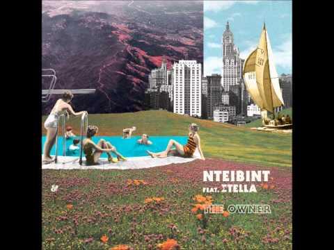 NTEIBINT feat. Stella - The Owner (Justin Faust Remix)