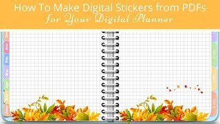 How to Make Digital Stickers From PDF Printables for Your Digital Planner