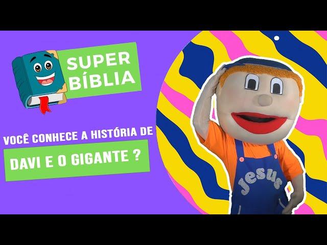 SUPER BÍBLIA: DAVI E GOLIAS - BUNEKÃO