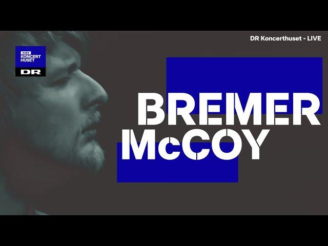 Bremer McCoy // Salme, Vågner & Op (Sommerscenen LIVE 2020)