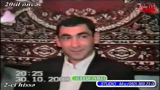 """,,KÖHNƏ TOYLAR AĞDAŞ """" - 30 10 2000-cı il SƏBUHİ VAQİF oğlu (MATARİST) toyu 2-ci hissə"""