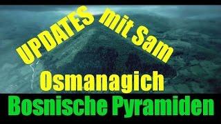 AdSuG.12 - Bosnische Pyramiden - Updates von Sam Osmanagich