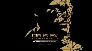 Deus Ex Human Revolution - Director's Cut часть 5