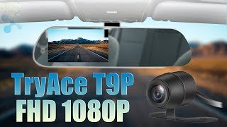 TryAce T9P FHD 1080P Camera Mirror Dash Cam Front and Rear Dual : Installation + Review !