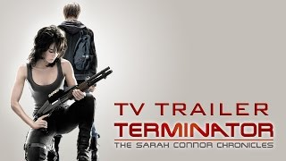 Terminator: The Sarah Connor Chronicles TV Trailer