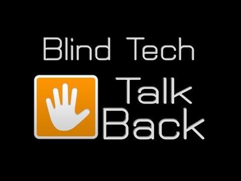 Blind Tech (Talk Back)
